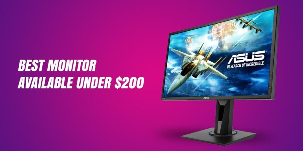 Best Monitor Available Under 200