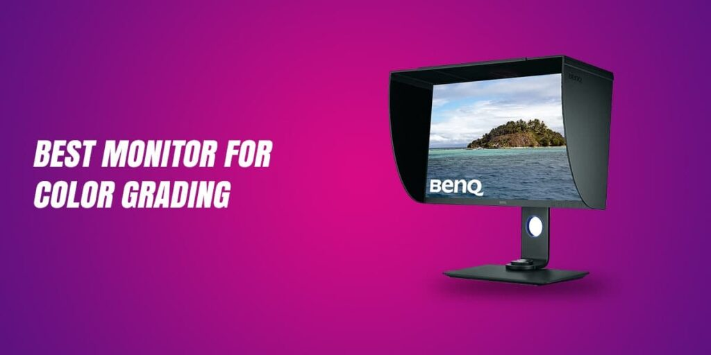 14 Best Monitor for Color Grading(Reviewed in 2021)