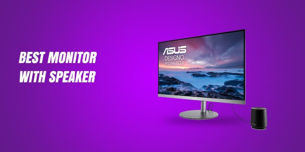 Best Monitor with Speakers